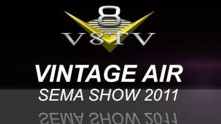 2011 SEMA Show Video Coverage - Vintage Air V8TV