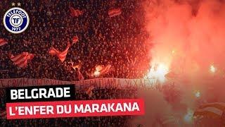 Etoile Rouge de Belgrade - PSG : Découvrez l'enfer du Marakana
