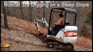 Bobcat 322 Excavator Digging on a Steep Slope