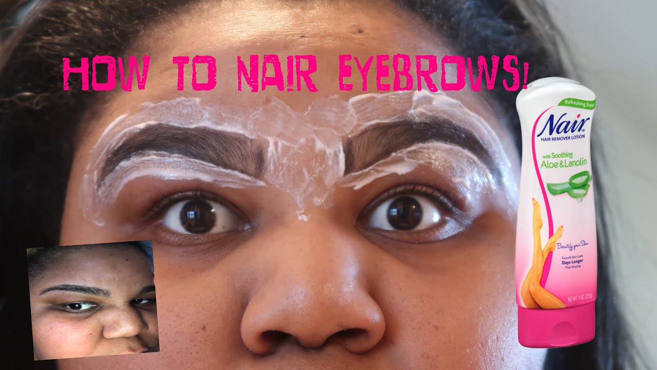 How To Nair Eyebrows Youtube