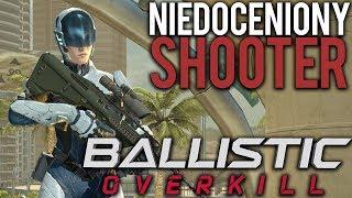 BALLISTIC OVERKILL- NIEDOCENIONY SHOOTER