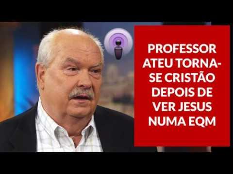 Professor ateu torna-se cristão depois de ver Jesus numa EQM