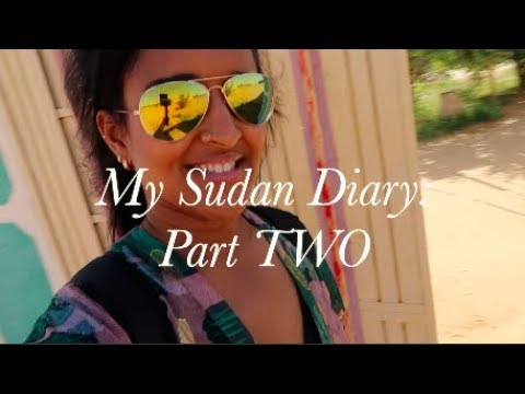 My Sudan Diary: Part two