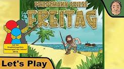 Freitag - Brettspiel - Spiel - Board Game - Let's Play mit Alex