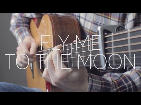 Fly Me To The Moon - Frank Sinatra - Fingerstyle Guitar Cover - Free Tab
