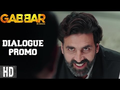 Gabbar Is Back | DIALOGUE PROMO 12 | Starring Akshay Kumar | In Cinemas Now