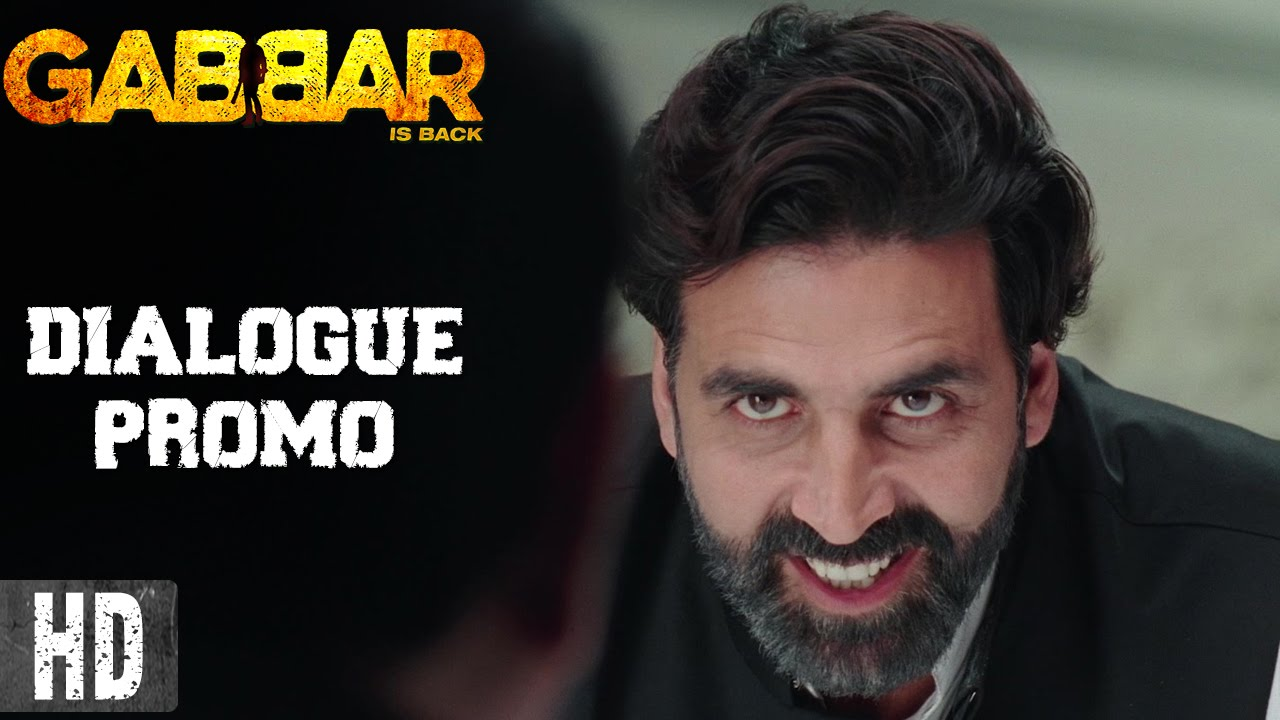 Gabbar Is Back Dialogue Promo 12 Starring Akshay Kumar In