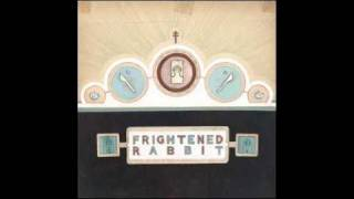 FRIGHTENED RABBIT ~ FootShooter (with the wrong lyrics)