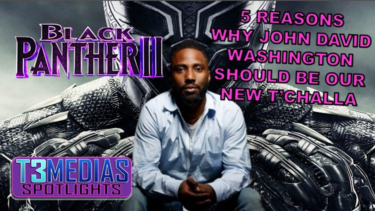 5 Reason Why John David Washington Should Become The New Black Panther