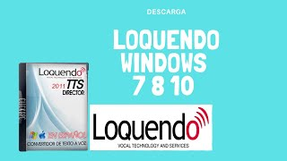 LOQUENDO [2012] PORTABLE FULL PARA WINDOWS 7
