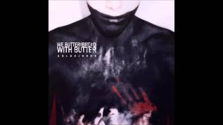 We Butter The Bread With Butter - Meine Brille (dublyme remix)