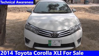 2014 Toyota Corolla XLI Complete Review Detailed Review: Price, Specs & Features|Technical Awareness