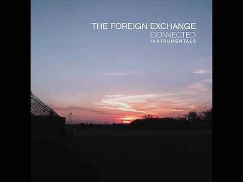 The Foreign Exchange All That You Are Instrumental