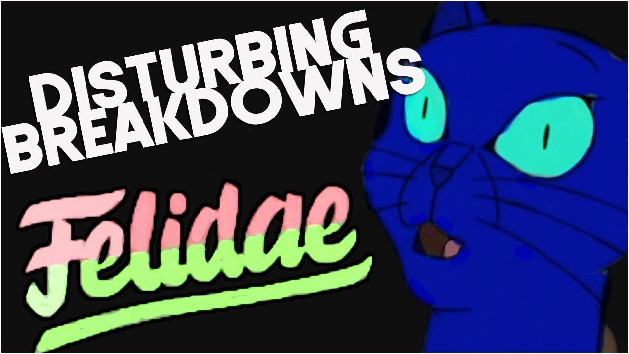 Felidae 1994 Disturbing Breakdown Youtube