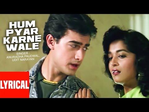 Lyrical Video : Hum Pyar Karne Wale | Dil | Udit Narayan | Aamir Khan, Madhuri Dixit