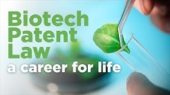 Careers in Biotech Patent Law
