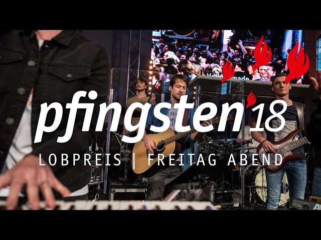 Freitag Lobpreis - Pfingsten 18