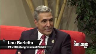 The Sam Lesante Show - Congressman Lou Barletta