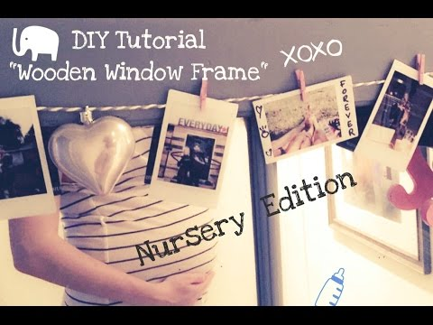 NURSERY DIY : GREY WOODEN WINDOW & POLAROID DISPLAY