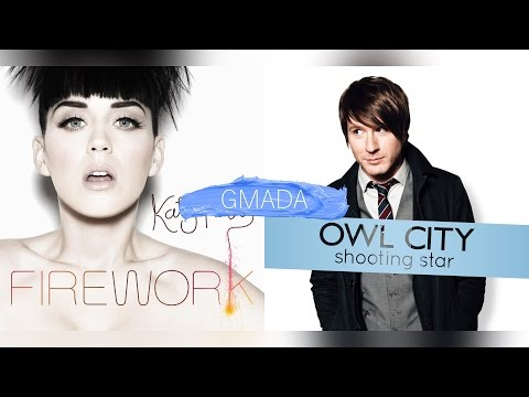 Firework + Shooting Star - Katy Perry & Owl City (Mashup)