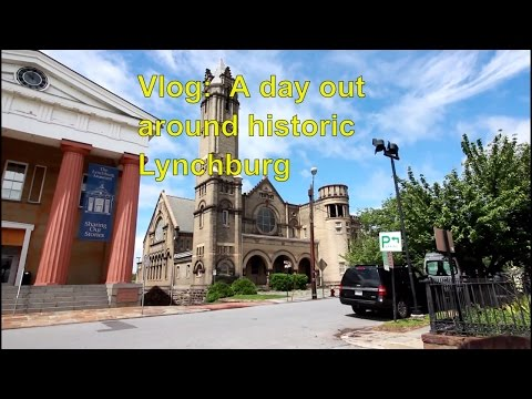 Vlog:  A day out in Lynchburg VA, Farmers Market, Museum, park and Nature Zone