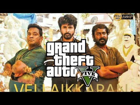VELAIKKARAN -official teaser- GTA 5 ...
