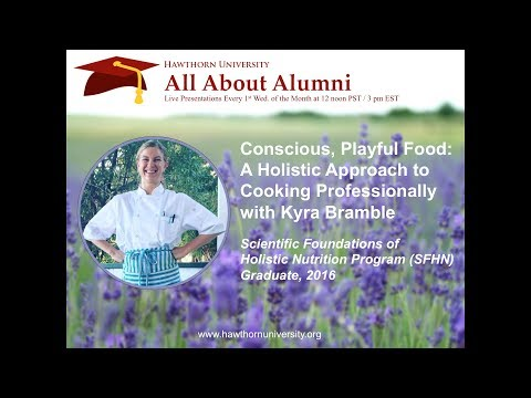AAA: Conscious Playful Food - A Holistic Approach to Cooking Professionally with Kyra Bramble