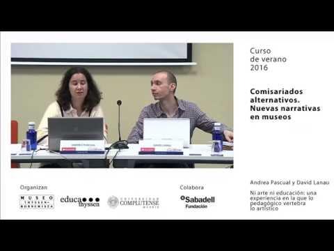 Curso: Comisariados alternativos / Andrea Pascual y David Lanau. Ni arte ni educación
