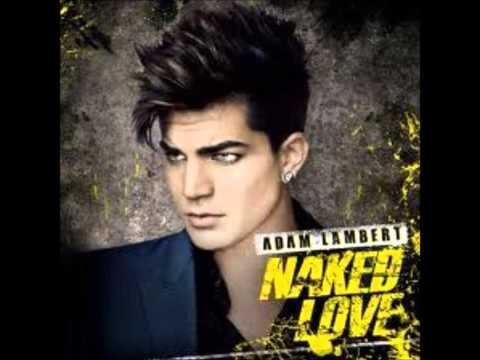 Adam Lambert Naked Love Audio and Download Link