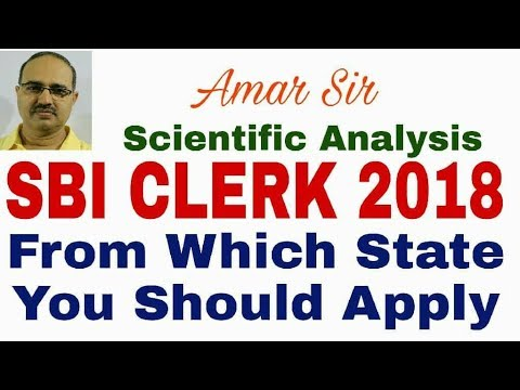 SBI CLERK 2018 | From which state you should apply: Strategy #Amar Sir