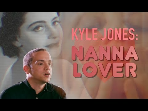 Kyle Jones: Nanna Lover from YouTube · Duration:  3 minutes 14 seconds