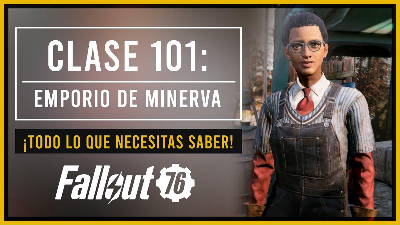 Clase 101 | Emporio de Minerva | Fallout 76