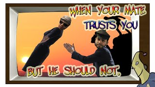 When Your Teammate Trusts You More Than He Should - Trolling Master Series #11