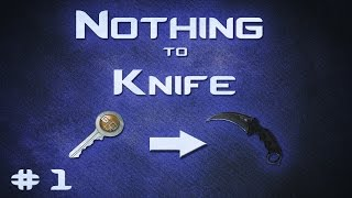 CS:GO Nothing to Knife: Best Method to Start Trading