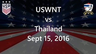 USWNT vs Thailand Sept 15, 2016