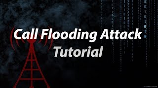 how to perform call flooding attack tutorial