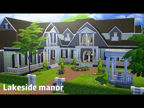 The Sims 4: House Building - Lakeside Manor