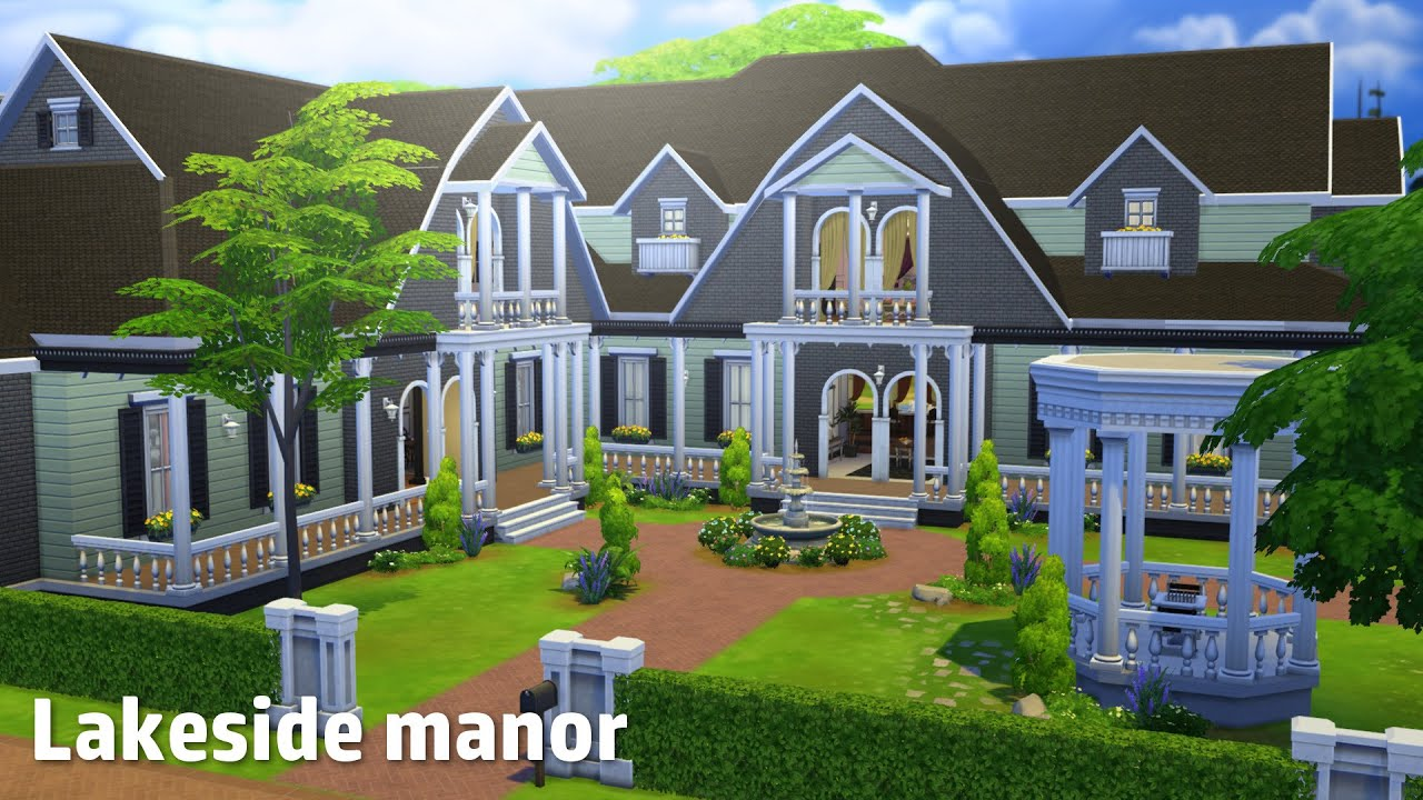 the sims 4 house building lakeside manor youtube