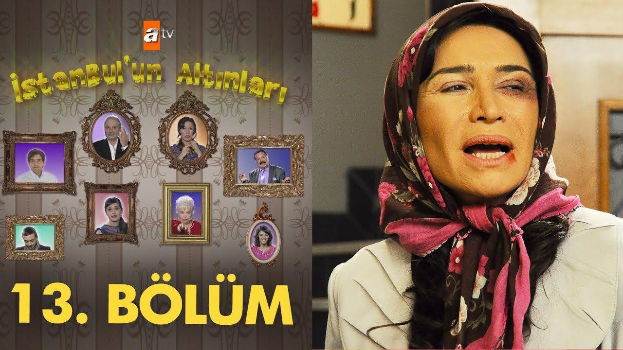 İstanbul'un Altınları 13. Bölüm