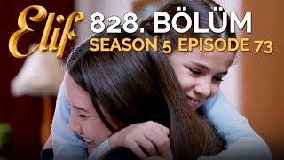 Elif 828. Bölüm  Season 5 Episode 73