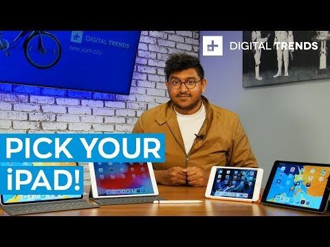 Best iPad in 2019: How to choose the right Apple tablet for your needs
