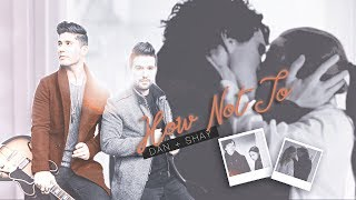 (Sherlolly) Dan + Shay - How Not To (lyrics)