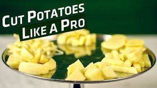 अलग-अलग shape और size के आलू काटें आसानी से | Different Ways To Cut Potatoes | Basic Cooking