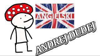 ANDREJ DUDEJ i angielski