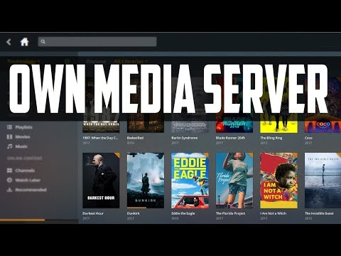 How To Make Your Own Media Streaming Server At Home