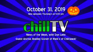 chillTV News of the Week, with Don Lehn:  October 31, 2019