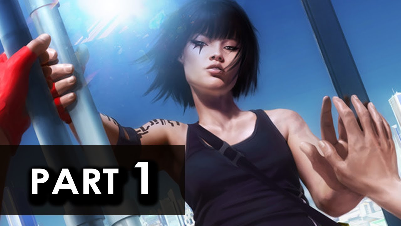 Mirror 39 s edge walkthrough part 1 let 39 s play gameplay for Mirror gameplay walkthrough