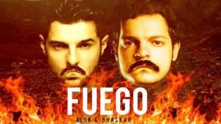 Alok Bhaskar FUEGO Original Mix