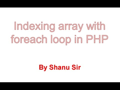 Foreach With Indexing Array In Php