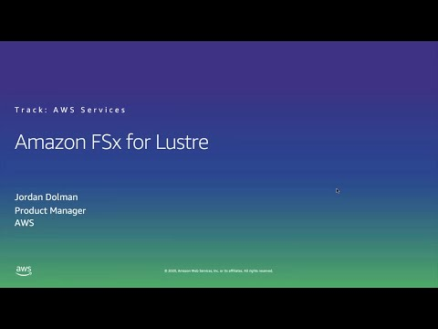 HPC on AWS Event - Amazon FSx for Lustre Fast and Scalable Storage for Compute Workloads